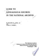 Guide To Genealogical Records In The National Archives By Meredith B Colket Jr And Frank E Bridgers