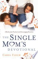 The Single Mom's Devotional