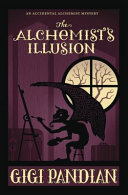 The Alchemist's Illusion Will Keep Fans Of Paranormal Cozies