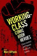 Working-Class Comic Book Heroes Book