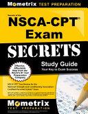 Secrets of the NSCA CPT Exam Study Guide