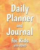 Daily Planner And Journal For Kids With Adhd