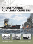 Kriegsmarine Auxiliary Cruisers : spee or bismarke, or the more...