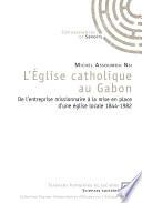 L Eglise catholique au Gabon