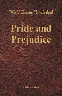 Pride and Prejudice  World Classics  Unabridged