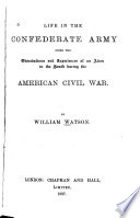 Life in the Confederate Army