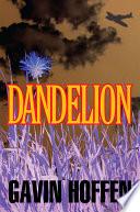 Dandelion : if youthful estate agent edward hamilton (hammy)...