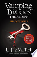 The Vampire Diaries  Shadow Souls