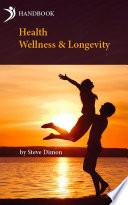 Health  Wellness   Longevity