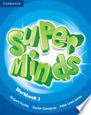Super Minds Level 1 Workbook book