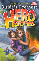 Guide s Greatest Hero Stories