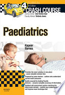 Crash Course Paediatrics - E-Book : with complete coverage of the mbbs...