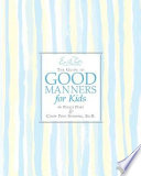 Emily Post s The Guide to Good Manners for Kids