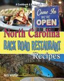 North Carolina Back Road Restaurant Recipes