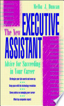 The New Executive Assistant Advice For Succeeding In Your Career
