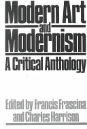 Modern Art and Modernism Study Of Issues Central To