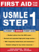 First aid for the USMLE step 1 2004