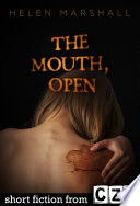 The Mouth  Open