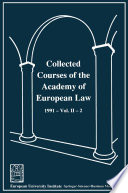 Collected Courses of the Academy of European Law   Recueil des cours de l    Acad  mie de droit europ  en