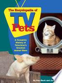 The Encyclopedia of TV Pets
