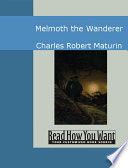Melmoth the Wanderer A Moral Lesson In The Guise Of A