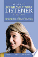 BECOME A TOUGH AND TENDER LISTENER