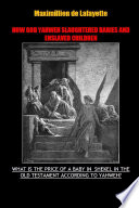 How God Yahweh Slaughtered Babies And Enslave Children