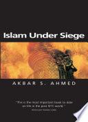 Islam Under Siege