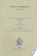 Papers Presented at the Fourteenth International Conference on Patristic Studies Held in Oxford 2003  Historica  Biblica  Ascetica et hagiographica