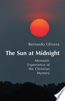 The Sun at Midnight Summary Of Mystical Theology In The Cistercian School