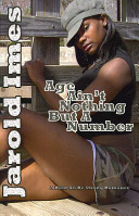 Age Ain't Nothing But A Number : the streets, jarold imes takes you on...