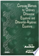 Computer Methods For Ordinary Differential Equations And Differential Algebraic Equations book