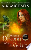 Supernatural Enforcement Bureau  The Imprisoned Dragon and The Witch