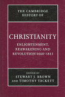 The Cambridge History of Christianity: Volume 7, Enlightenment, Reawakening and Revolution 1660-1815