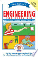 Janice VanCleave's Engineering for Every Kid Free download PDF and Read online
