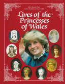 Lives of the Princesses of Wales Book