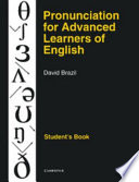 Pronunciation For Advanced Learners Of English Student's Book : teachers of english who want to improve their...