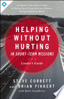 Helping Without Hurting in Short Term Missions