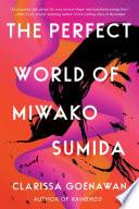 The Perfect World of Miwako Sumida Book PDF