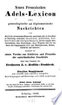 Neues preussisches Adels-Lexicon, oder, Genealogische und diplomatische Nachrichten: Bd. A-D