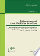Risikomanagement in der    ffentlichen Verwaltung  Wesentliche Grenzen und kritische Erfolgsfaktoren der   bertragung von privatwirtschaftlichen Instrumenten auf die    ffentliche Verwaltung