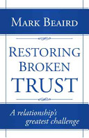 Restoring Broken Trust
