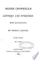 Oliver Cromwell S Letters And Speeches