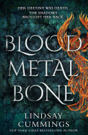 Blood Metal Bone  An epic new fantasy novel  perfect for fans of Leigh Bardugo Book PDF
