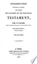 Introduction historique et critique aux livres de l A  et du N Testament