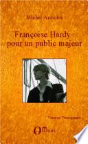 Fran  oise Hardy   pour un public majeur