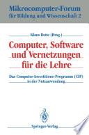 Computer, Software und Vernetzungen für die Lehre