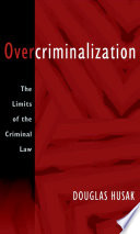 Overcriminalization
