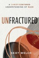 Unfractured