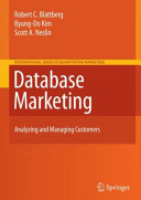 Database Marketing: Analyzing and Managing Customers
